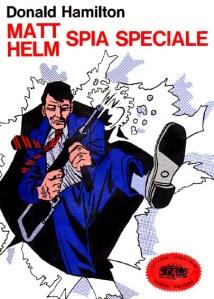 Donald Hamilton - Matt Helm, spia speciale